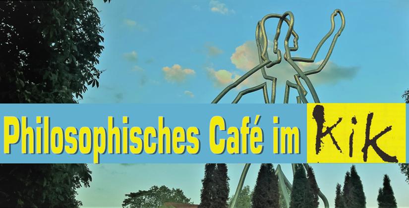 Philosophisches Café<br/>Di 24. Sep. 2019 – 20.00 Uhr